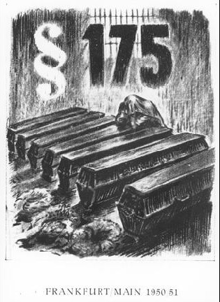 """--Αφίσα σχετική με σειρά από δίκες που έλαβαν χώρα βάσει του άρθρου 175 στη Φρανκφούρτη το 1950 και 1951. Ο δικαστής, πρώην εισαγγελέας του ναζιστικού καθεστώτος, που συμμετείχε στη σύλληψη άνω των 400 ομοφυλόφιλων ανδρών το 1938 και το 1939, καταδίκασε τους πρώτους 100 κατηγορούμενους ως ενόχους για """"εκφυλισμό"""" ικανού «να καταστρέψει τα θεμέλια του κράτους». Τουλάχιστον πέντε κατηγορούμενοι αυτοκτόνησαν πριν πάνε στη δίκη. Τα περιστατικά έγιναν γνωστά από τον Τύπο και ο δικαστής απομακρύνθηκε από τη θέση του--"""